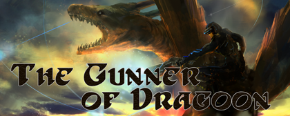 The Gunner of Dragoon